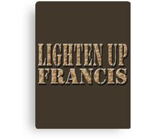 LIGHTEN UP FRANCIS - desert camo Canvas Print