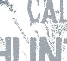 Keep Calm Hunt Ghosts Sticker