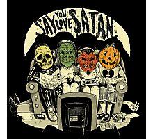 Say You Love Satan 80s Horror Podcast Logo Photographic Print