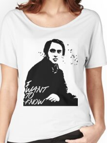 Carl Sagan - I want to know Women's Relaxed Fit T-Shirt