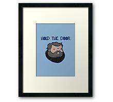 Hold The Door Framed Print