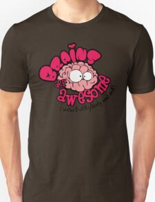 Brain Are Awesome : I Wish Everybody Had One T-Shirt