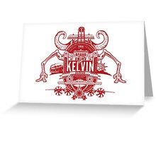 Kelvin Kolsch Greeting Card