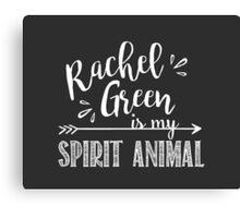 Rachel Green Is My Spirit Animal | Friends TV Show Chalkboard Design Canvas Print