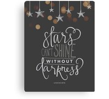 Stars Can't Shine Without Darkness Canvas Print