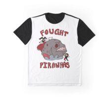 I FOUGHT PIRANHAS Graphic T-Shirt
