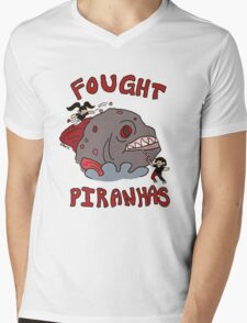 I FOUGHT PIRANHAS Mens V-Neck T-Shirt