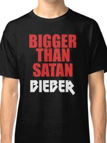 Bigger Than Satan Classic T-Shirt
