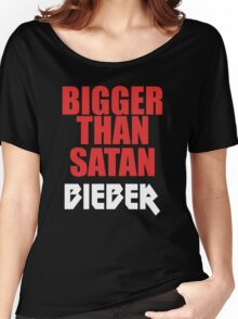 Bigger Than Satan Women's Relaxed Fit T-Shirt