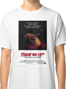 Friday the 13th Part 4 (The Final Chapter) - Original Poster 1984 Classic T-Shirt