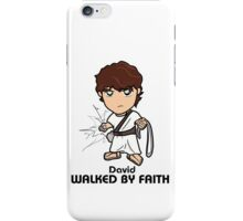 Walked by Faith (David) iPhone Case/Skin