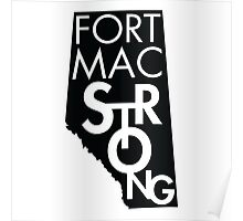 Fort Mac Strong Poster