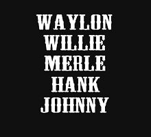 THE ORIGINAL Waylon Jennings Merle Haggard Willie Nelson Hank Williams Johnny Cash Country Legend Unisex T-Shirt