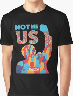 Not Me Us Graphic T-Shirt