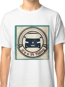 It's a T4 Thing Classic T-Shirt