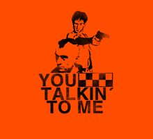 you talkin to me Unisex T-Shirt