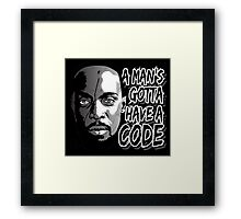 Gotta Have A Code Framed Print