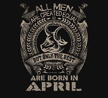 BORN IN APRIL Unisex T-Shirt