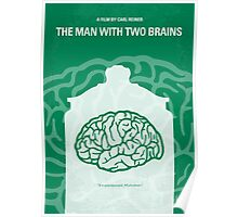 No390 My The Man With Two Brains minimal movie poster Poster