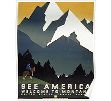 WPA United States Government Work Project Administration Poster 0123 See America Welcome to Montana Travel Bureau Poster