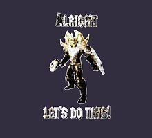 Leeroy Jenkins! (Alright - let's do this!) Unisex T-Shirt