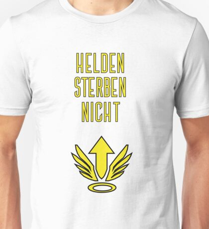 Helden sterben nicht! Unisex T-Shirt