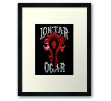 Lok'tar Ogar  Framed Print