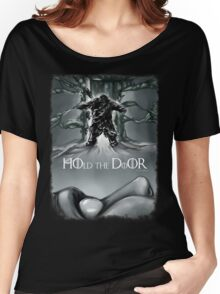 Hold the door... Women's Relaxed Fit T-Shirt
