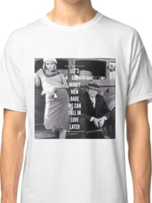 Bonnie and Clyde Classic T-Shirt