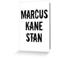 Marcus Kane Stan Greeting Card