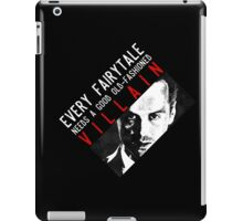 Every fairytale needs a good old-fashioned villain iPad Case/Skin
