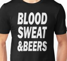 Blood Sweat And Beers Funny Drinking Unisex T-Shirt
