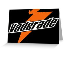 VADERADE IMPERIAL ISOTONIC Greeting Card
