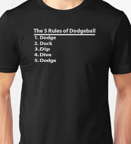The 5 Rules Of Dodgeball Unisex T-Shirt