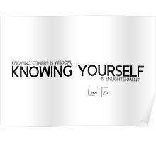 knowing yourself - lao tzu Poster