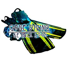 Gone Diving Be Back Soon Photographic Print