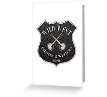 Wild West Country Western Music   Greeting Card