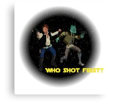 Who Shot First? Canvas Print