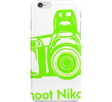 I shoot with Nikon iPhone Case/Skin