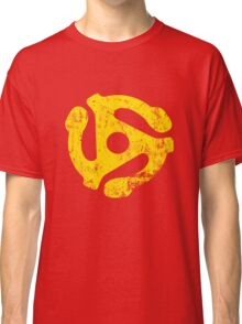 45 RPM Record adapter Tee Classic T-Shirt