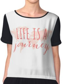 Life is a journey, world map Chiffon Top