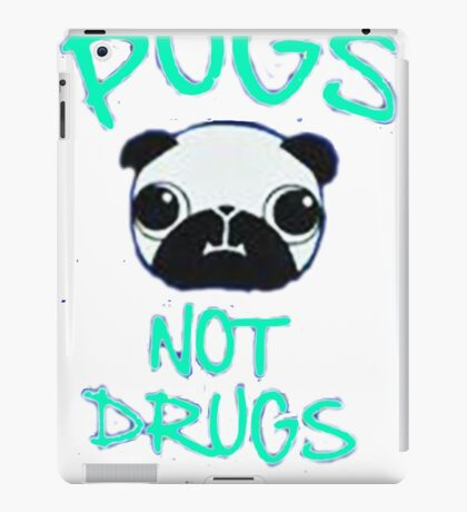 pug not drugs iPad Case/Skin