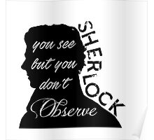 You see but you don't observe Poster