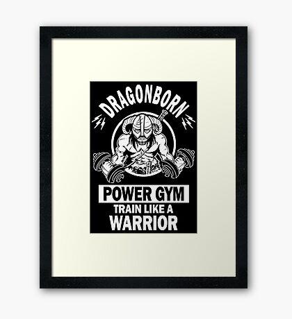 Dragonborn Power Gym Framed Print