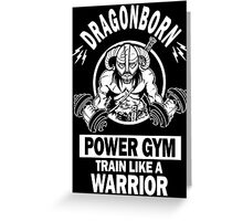 Dragonborn Power Gym Greeting Card