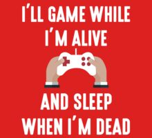 I'll Game While I'm Alive One Piece - Short Sleeve
