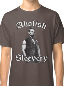 Abolish Sleevery Classic T-Shirt