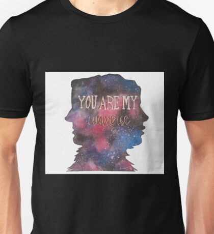 You Are My Universe Unisex T-Shirt