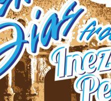 Inez & Pedro's Alamo Basement Tours Sticker