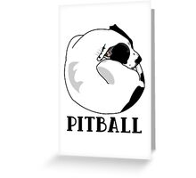 A Tiny Big Dog - Love for Pitballs.  Greeting Card